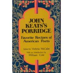 John Keats's Porridge
